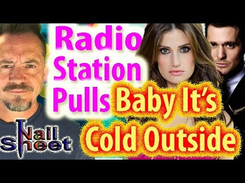 "Radio Station Stops Playing ""Baby It's Cold Outside"" Over Lyrics In #MeToo World Mp3"