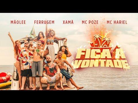 Mãolee, Ferrugem, Xamã, Mc Poze do Rodo & MC Hariel - Fica à Vontade mp3 baixar