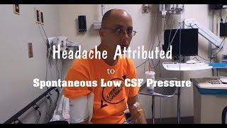 Spontaneous Low CSF Pressure Headache