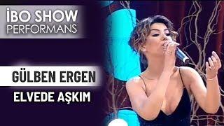 Elveda Aşkım  Gülben Ergen  İbo Show Canlı Performans