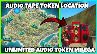 FREE FIRE AUDIO TAPE TOKEN LOCATION || HOW TO GET UNLIMITED AUDIO TAPE TOKEN IN FREE FIRE