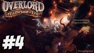 Overlord Fellowship of Evil - Gameplay Walkthrough Part 4 [ HD ]