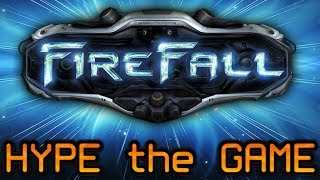 HYPE the GAME #2 : Firefall