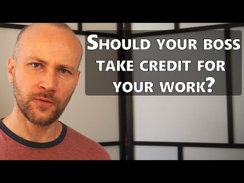 Should your boss take credit for YOUR work? - My very long a
