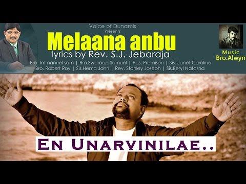 Bro. Robert Roy   Melaana Anbu   En Unarvinilae   S.J Jebaraja   Christsquare