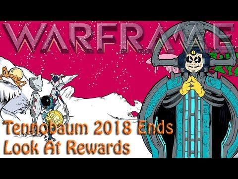 Warframe - Tennobaum 2018 Ends (Look At Rewards) thumbnail