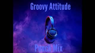 Eempey Slicker - Groovy Attitude [Punch Mix] - July 2018