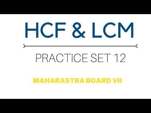 SSC Class 7 | Maths | HCF & LCM | Practice Set 12