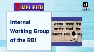 Internal Working Group of the RBI : Simplified