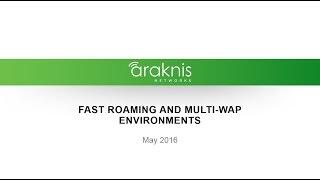 Webinar: Fast Roaming and Multi-WAP Environments