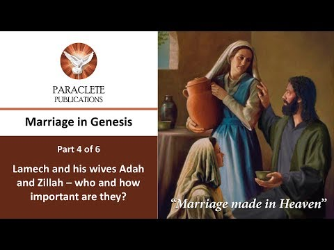 Lamech and his wives. Marriage in the early chapters of Genesis - Part 4