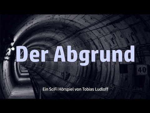 Der Abgrund - Science Fiction/Horror  - Hörspiel