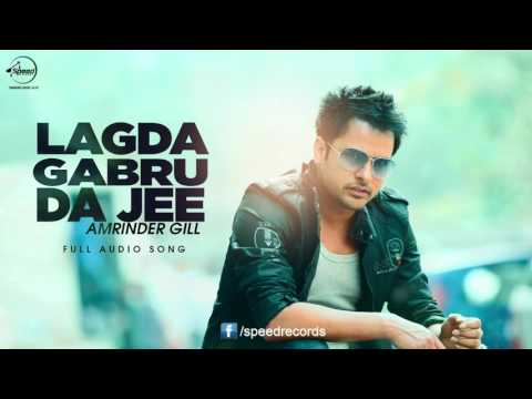 Lagda Na Jee ( Full Audio Song ) | Amrinder Gill | Punjabi Song Collection | Speed Records