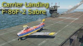 Carrier Landing F-86F-2 Sabre [RB]
