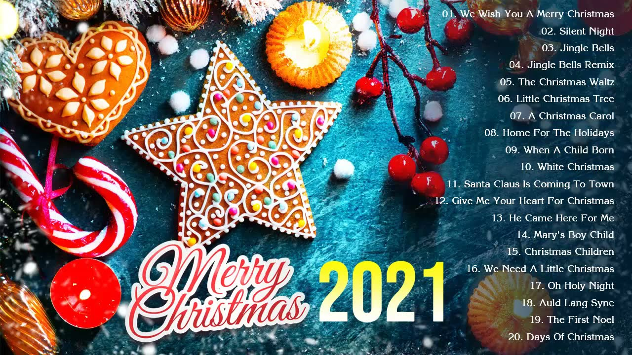 Christmas Music 2021 ? Top Christmas Songs Playlist 2021 ? Best Christmas Songs Ever