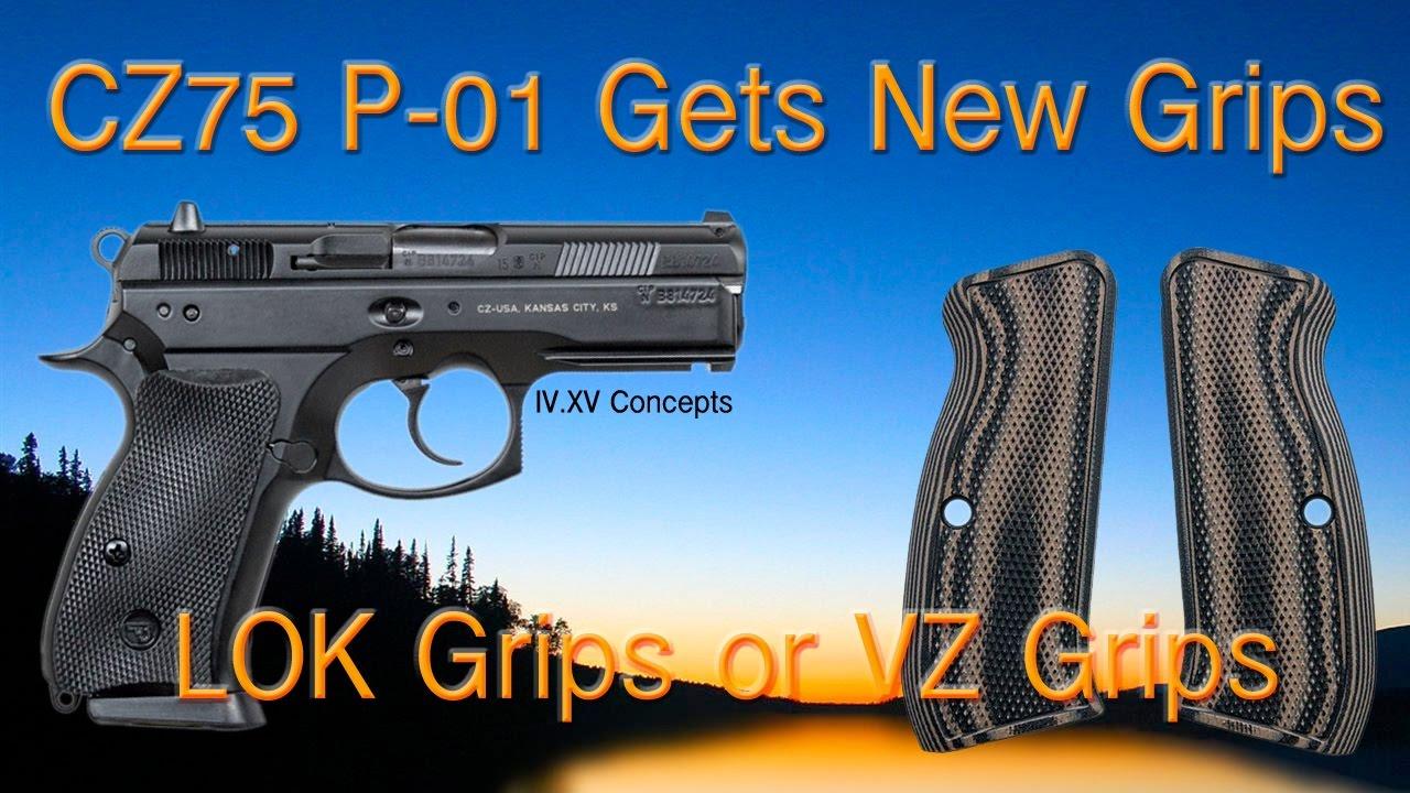 CZ 75 P-01 Grip Swap: VZ Grips or LOK Grips?