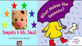 What Makes the Seasons by Megan Cash- Books Read to Kids Aloud