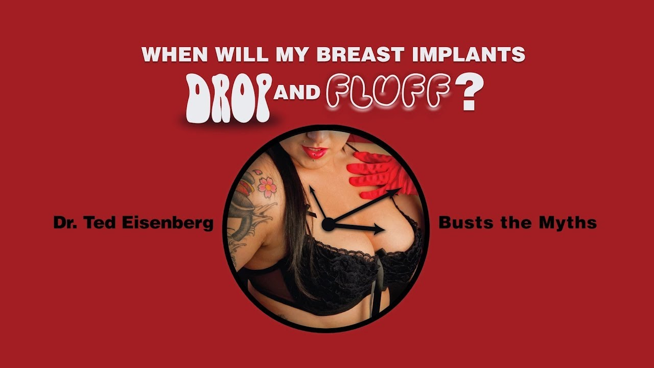 When Will My Breast Implants Drop and Fluff?
