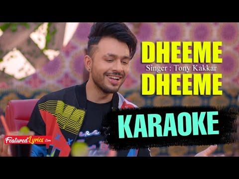 dheeme-dheeme-(tony-kakkar)---karaoke-with-lyrics-||-neha-kakkar-||-bassermusic