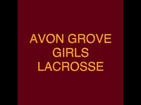 Avon Grove High School Girls LAX -  2018