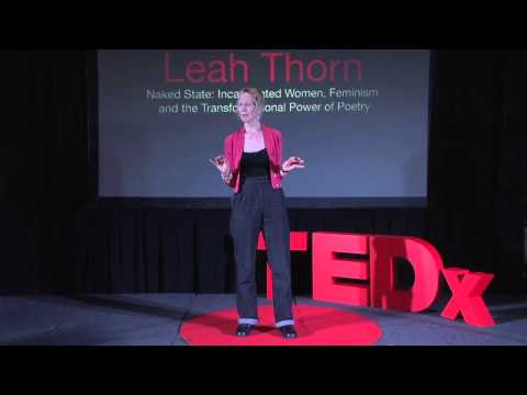 Incarcerated women and the transformational power of poetry: Leah Thorn at TEDxCoventGardenWomen