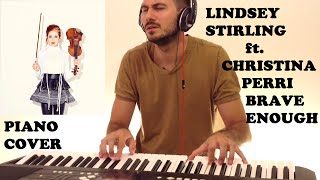 Lindsey Stirling ft. Christina Perri - Brave Enough (Piano Cover)