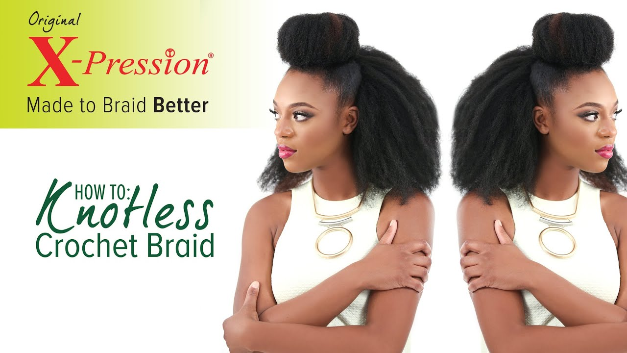 Curly Crochet Braids With Xpression Hair : How to Knotless Crochet Braid (Invisible Knot Method) X-Pression ...