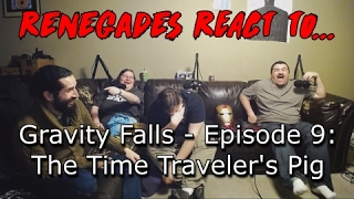 Renegades React to... Gravity Falls - Episode 9: The Time Traveler