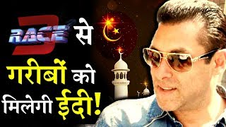 Salman Khan To Do Something Very Unique With Race 3 Promotion Amount