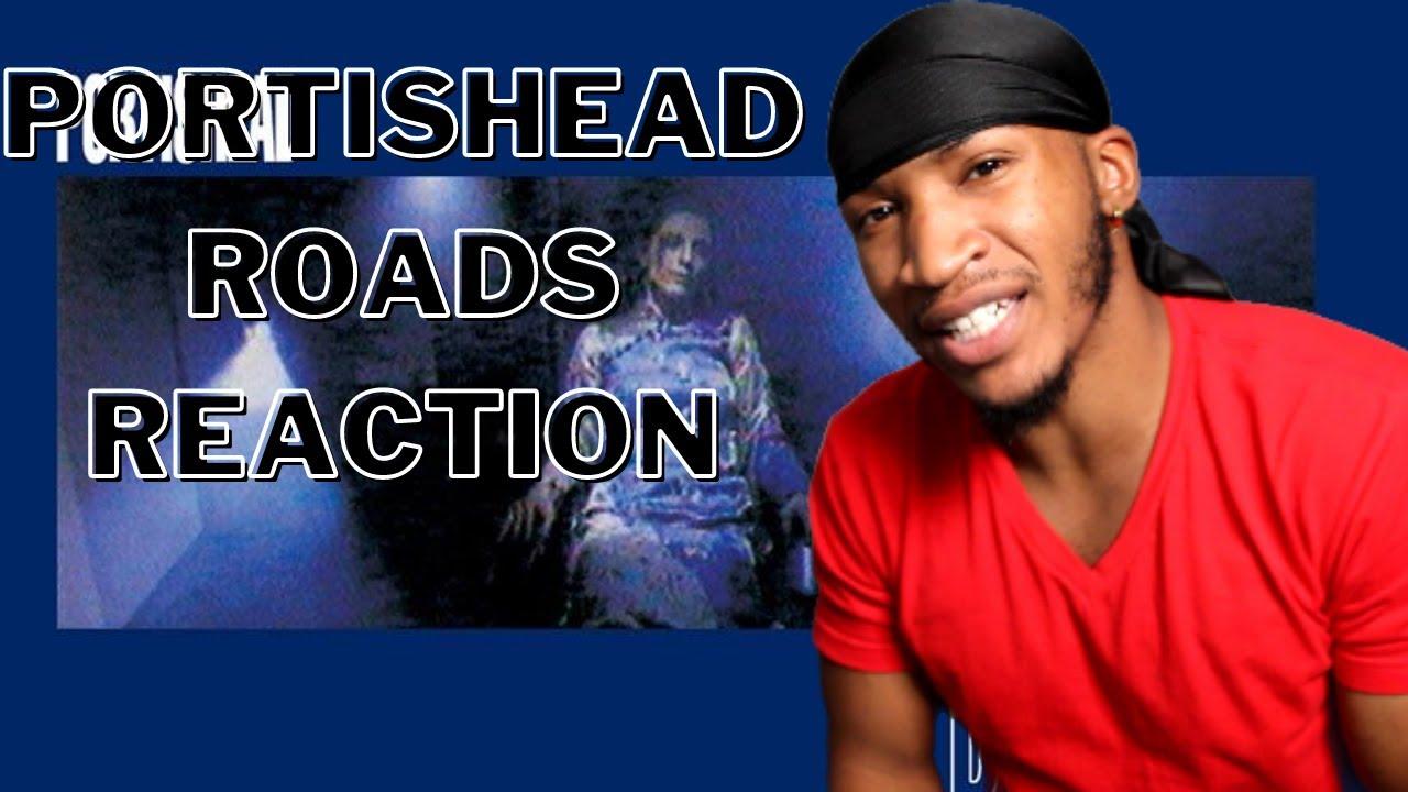Portishead - Roads (REACTION!) - YouTube