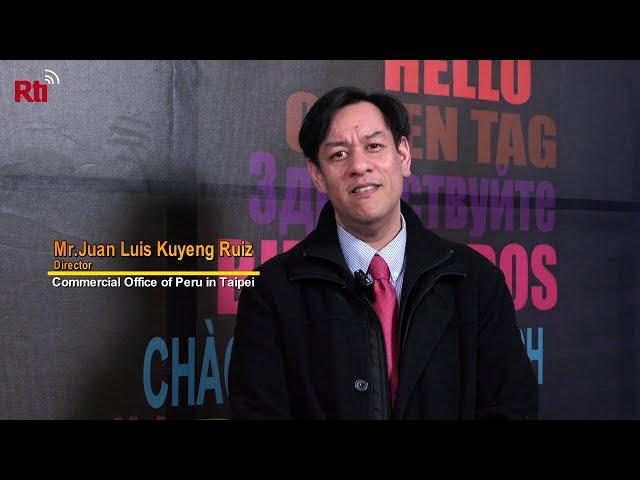 Interview with Mr.Juan Luis Kuyeng Ruiz,Director of Commercial Office of Peru in Taipei【央廣英語】