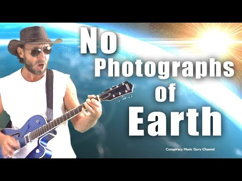 Awesome Flat Earth Song - No Photographs of Earth! Must Watch song from flat earth man :)