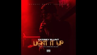 """Light It Up"" Ckorey Blunt (Feat. Billionaire Black)**OFFICIAL MUSIC VIDEO**"