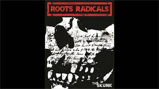 ROOTS RADICAL   THE SKUNK