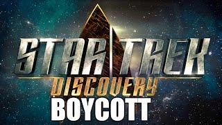 Real Star Trek Fans Boycott Star Trek: Discovery