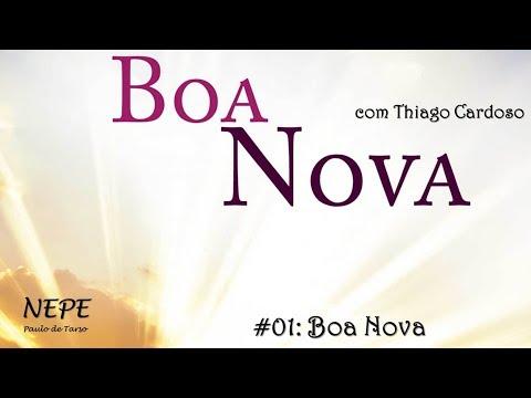 Boa Nova 01 - Boa Nova