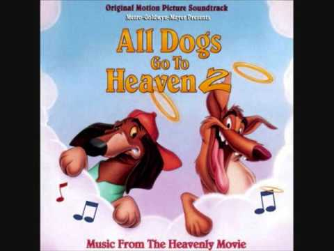 All Dogs go to Heaven 2 (1996) OST 12. We Meet David