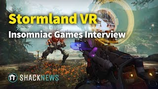 Stormland VR Interview with Mike Daly, Insomniac Games