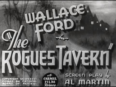 The Rogues Tavern (1936) [Horror] [Mystery]