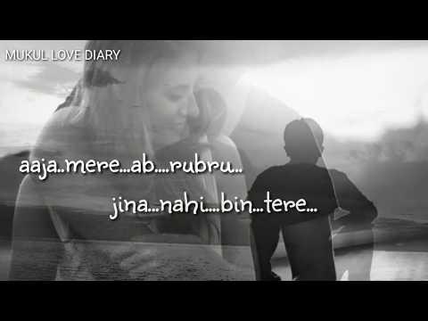 tere-bin-mai-yu-kaise-jiya-|-tanha-hai-tujh-bin-raten-meri-|-atif-aslam-|-whatsapp-status
