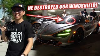 ALEX CHOI CRACKED THE WINDSHIELD ON OUR 720S!!