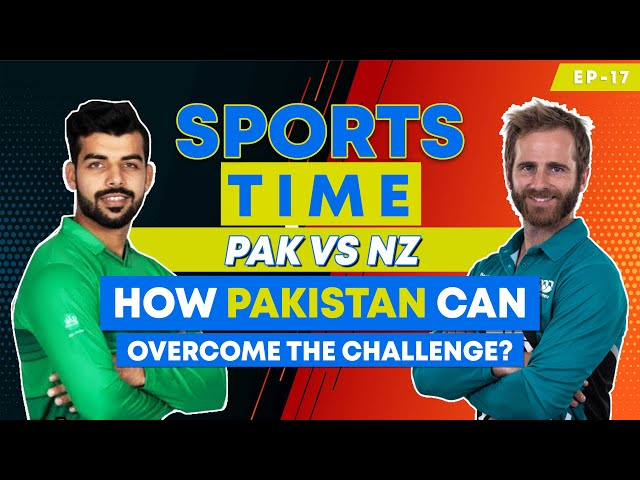 Pakistan vs New Zealand - How Pakistan can overcome the challenge?