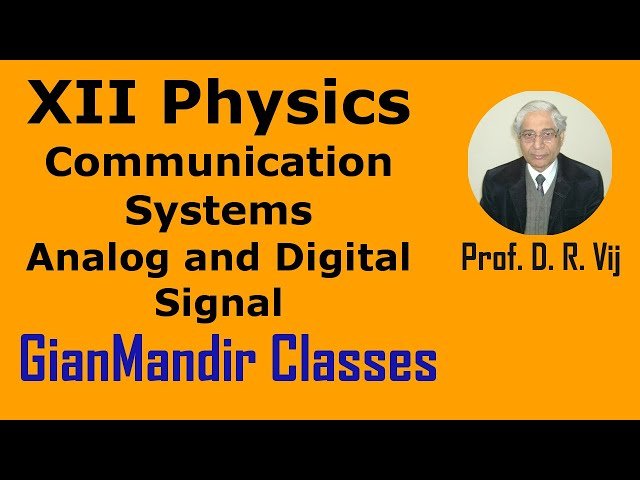 XII Physics | Communication Systems | Analog and Digital Signal by Amrinder Sir