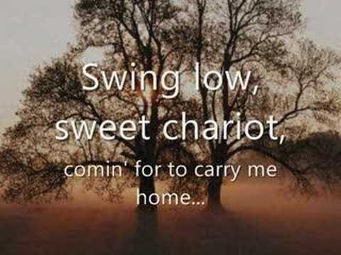 Swing Low, Sweet Chariot - With Lyrics