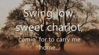 Swing Low, Sweet Chariot - With Lyrics