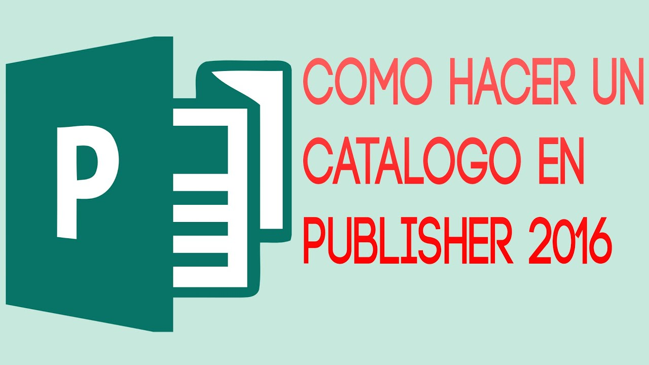 Como hacer un catalogo con microsoft publisher 2016 youtube - Www latiendaencasa es catalogo ...