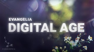 Evangelia - Digital Age (Lyrics)