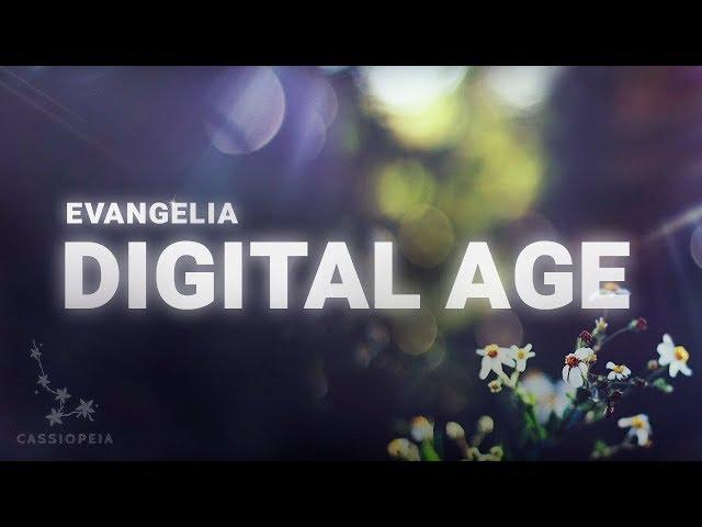 Evangelia - Digital Age (Lyrics)