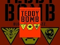Teddy Bomb | Full Movie
