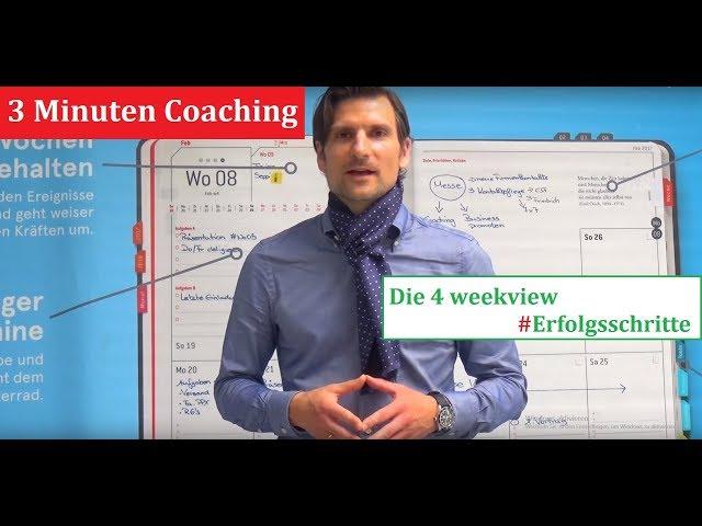 Das 3 Minuten #Coaching | Folge08 | Die 4 weekview Erfolgsschritte